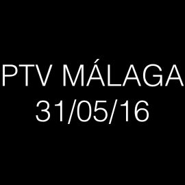 PTV Málaga 31/05/16.Ya puedes ver la entrevista a Rafael Jiménez, desde: 1:19:00